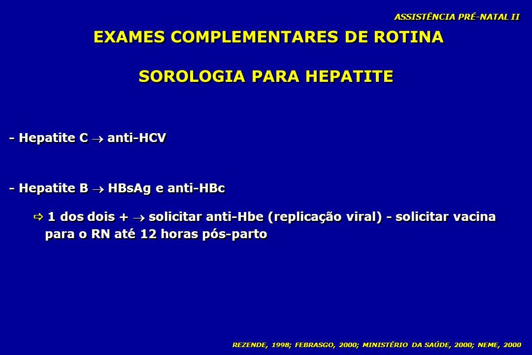 EXAMES COMPLEMENTARES DE ROTINA SOROLOGIA PARA HEPATITE