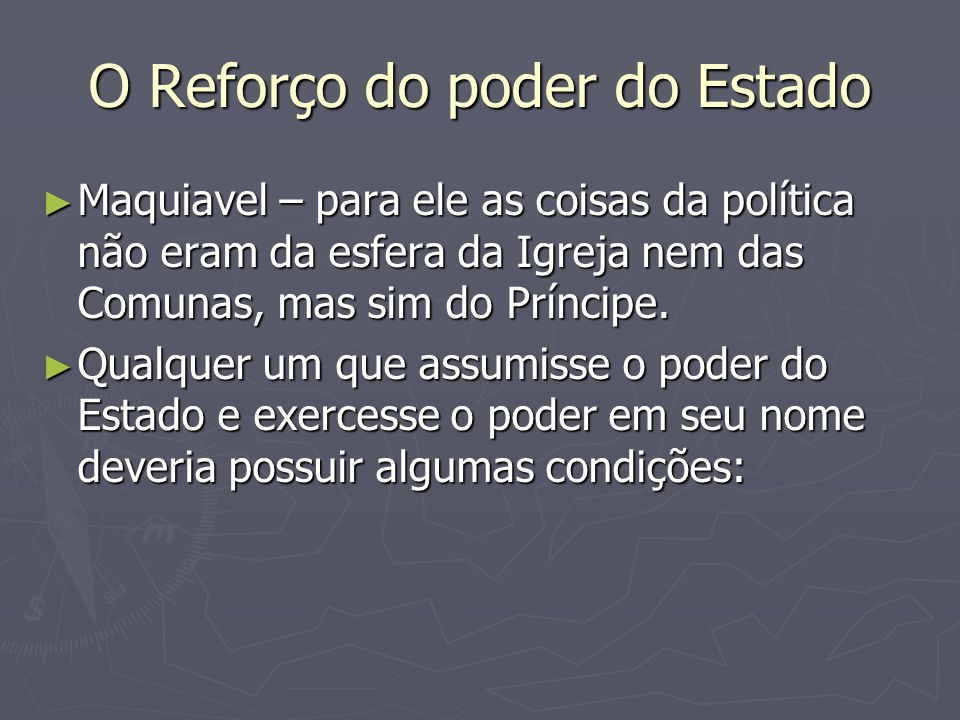 O Reforço do poder do Estado