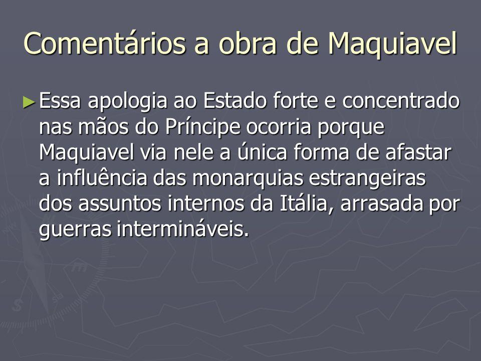 Comentários a obra de Maquiavel