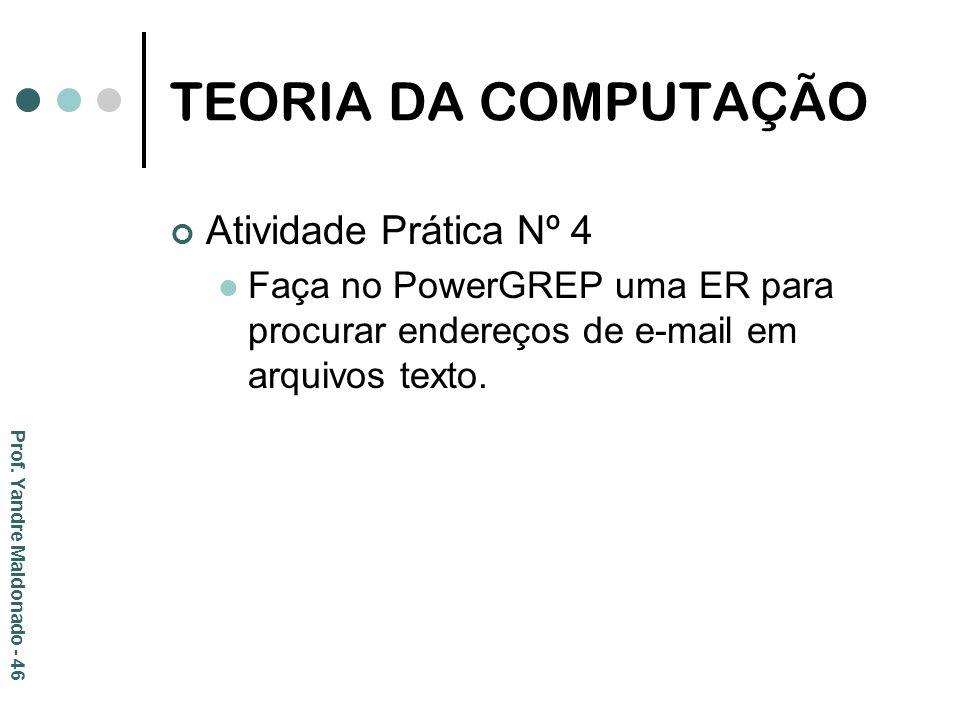 TEORIA DA COMPUTAÇÃO Atividade Prática Nº 4
