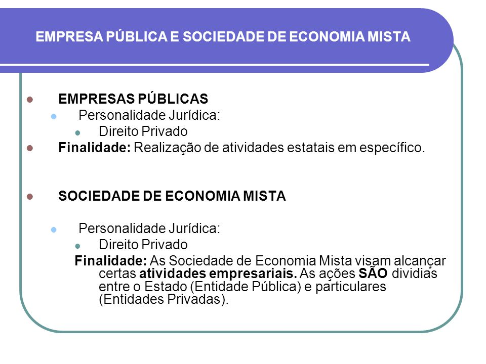 EMPRESA PÚBLICA E SOCIEDADE DE ECONOMIA MISTA