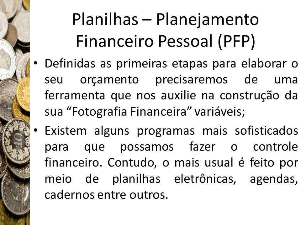 Planilhas – Planejamento Financeiro Pessoal (PFP)