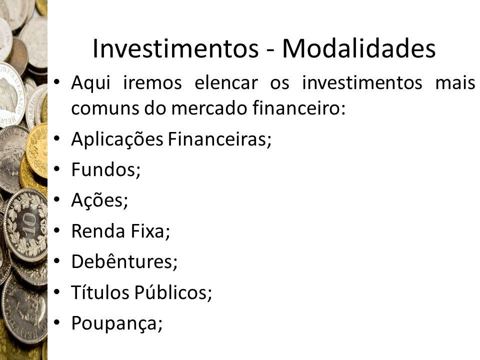Investimentos - Modalidades