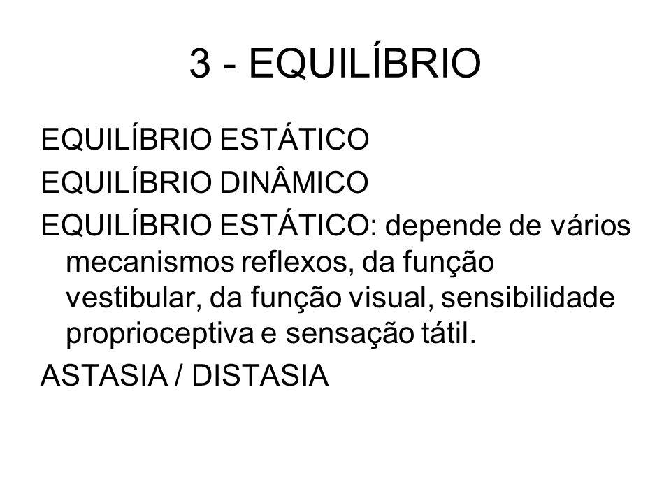 3 - EQUILÍBRIO EQUILÍBRIO ESTÁTICO EQUILÍBRIO DINÂMICO