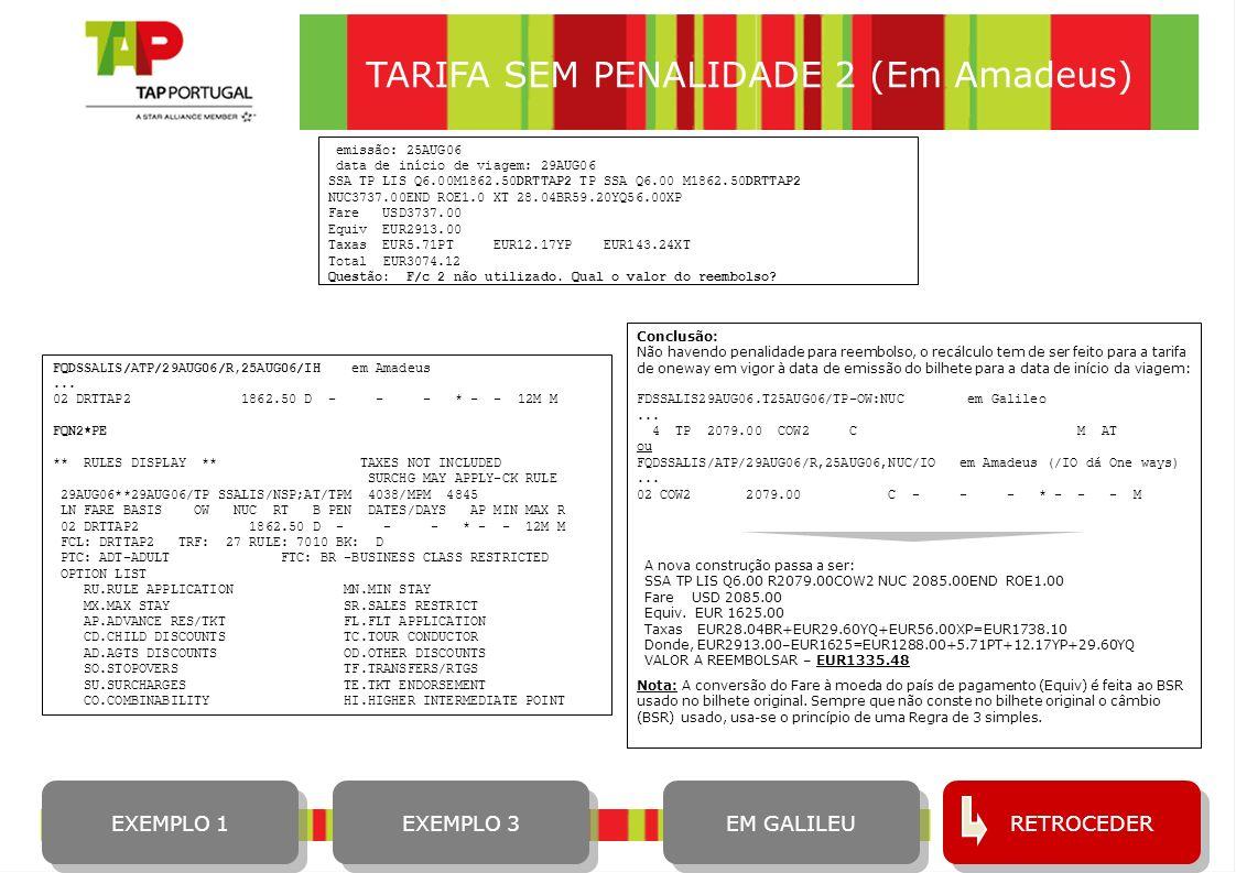 TARIFA SEM PENALIDADE 2 (Em Amadeus)