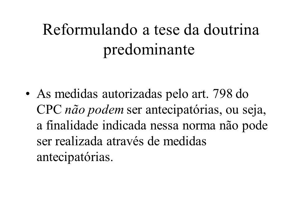 Reformulando a tese da doutrina predominante