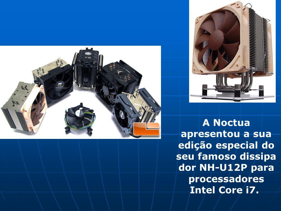 A Noctua apresentou a sua edição especial do seu famoso dissipador NH-U12P para processadores Intel Core i7.