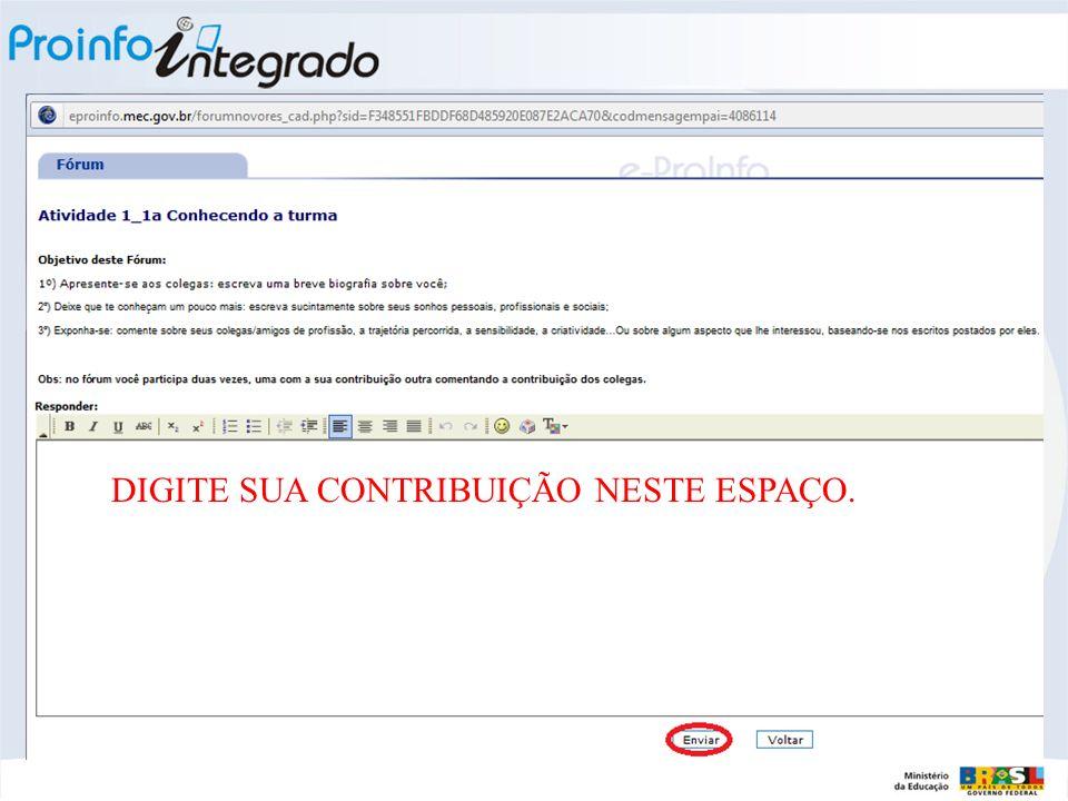 DIGITE SUA CONTRIBUIÇÃO NESTE ESPAÇO.