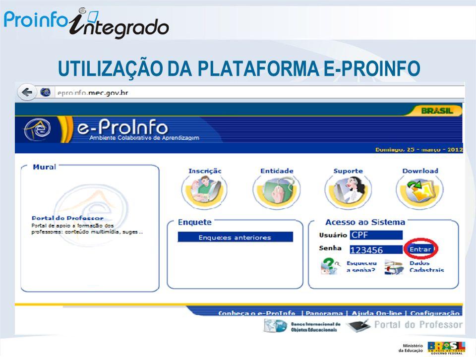 UTILIZAÇÃO DA PLATAFORMA E-PROINFO