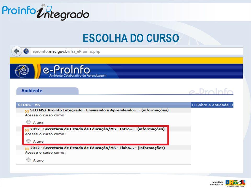 ESCOLHA DO CURSO