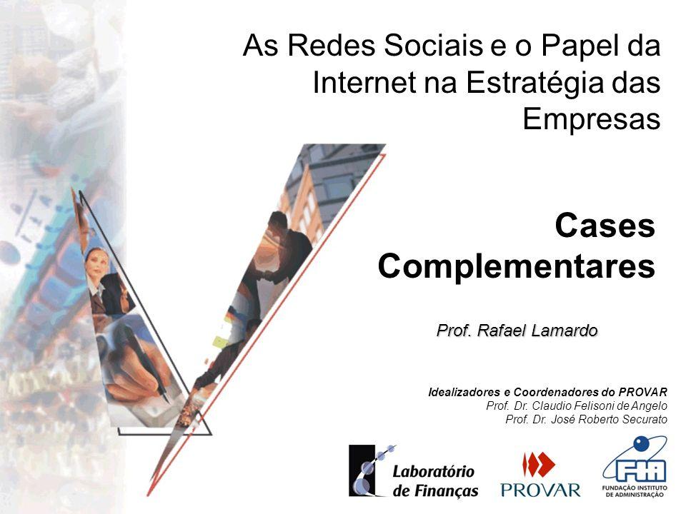 As Redes Sociais e o Papel da Internet na Estratégia das Empresas