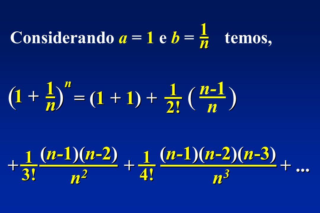 Considerando a = 1 e b = temos,