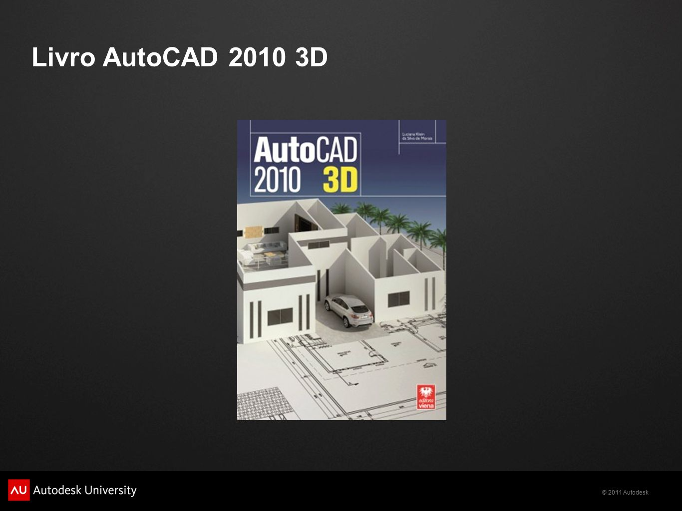 Livro AutoCAD 2010 3D