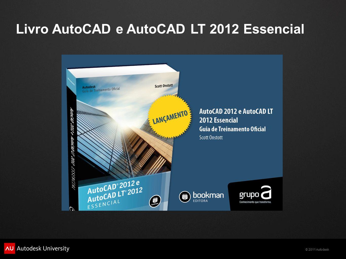 Livro AutoCAD e AutoCAD LT 2012 Essencial