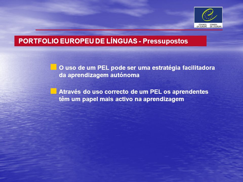 PORTFOLIO EUROPEU DE LÍNGUAS - Pressupostos