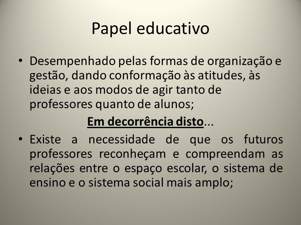 Papel educativo