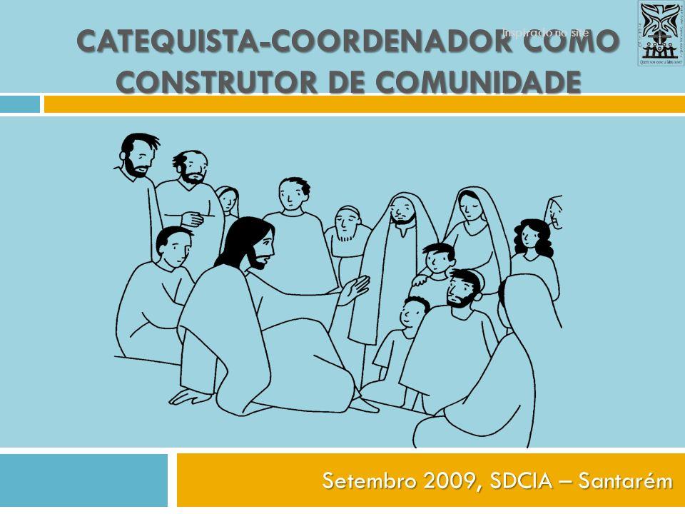 Catequista-Coordenador como construtor de Comunidade