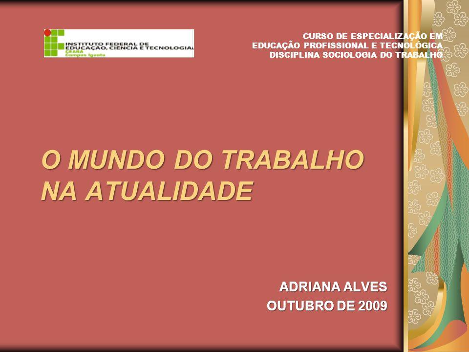 O MUNDO DO TRABALHO NA ATUALIDADE