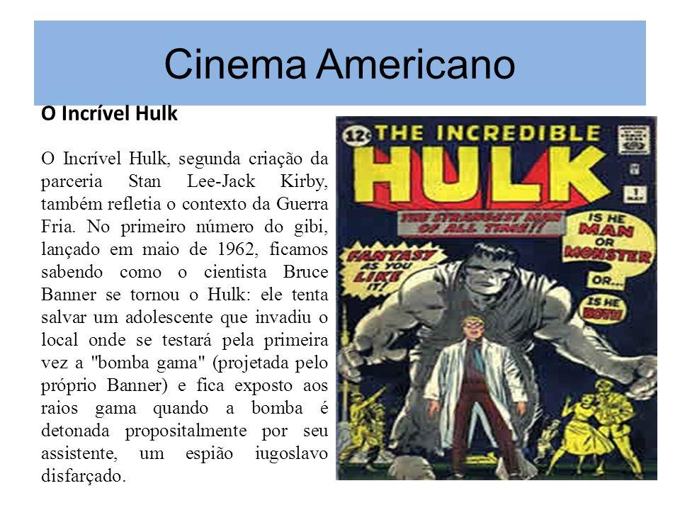Cinema Americano O Incrível Hulk