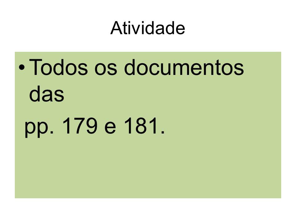 Todos os documentos das pp. 179 e 181.