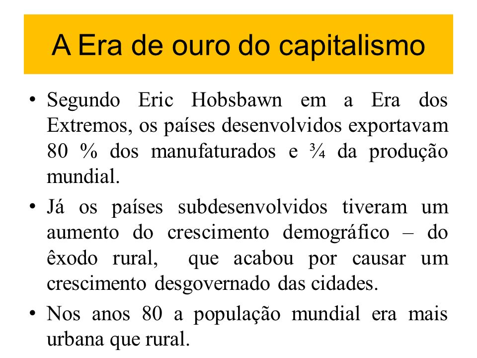 A Era de ouro do capitalismo