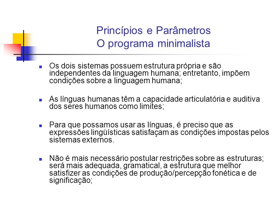 Princípios e Parâmetros O programa minimalista