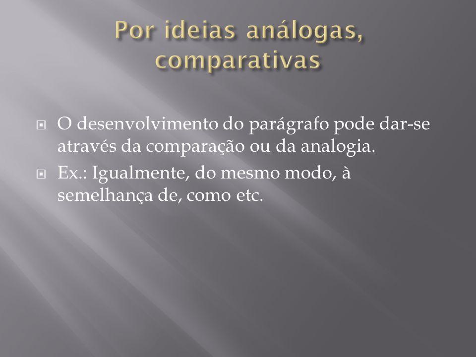 Por ideias análogas, comparativas
