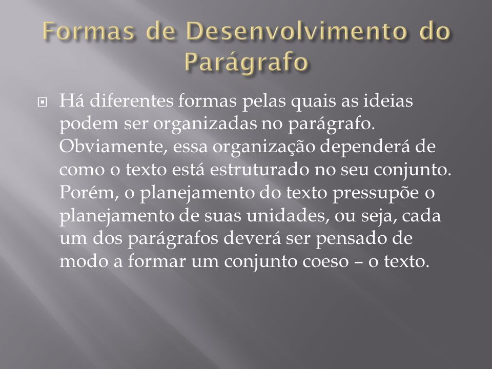 Formas de Desenvolvimento do Parágrafo