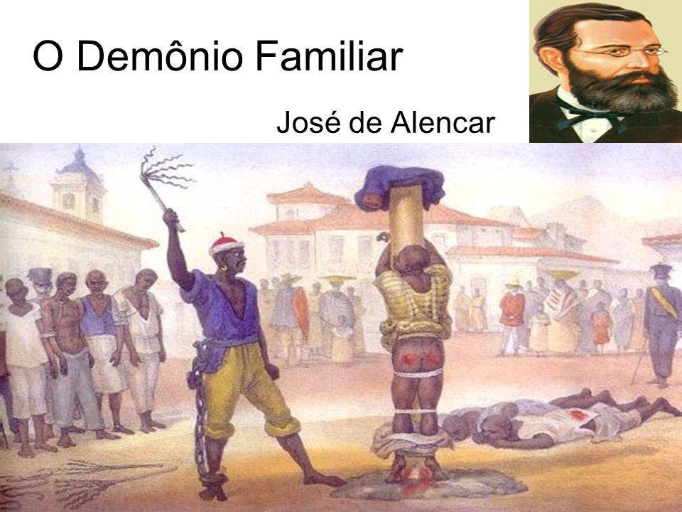 O Demônio Familiar José de Alencar