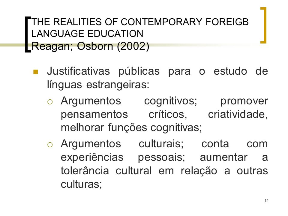 Justificativas públicas para o estudo de línguas estrangeiras: