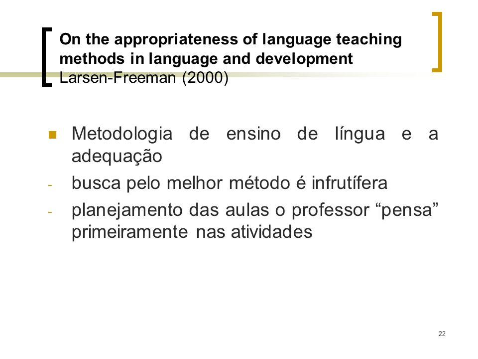 Metodologia de ensino de língua e a adequação