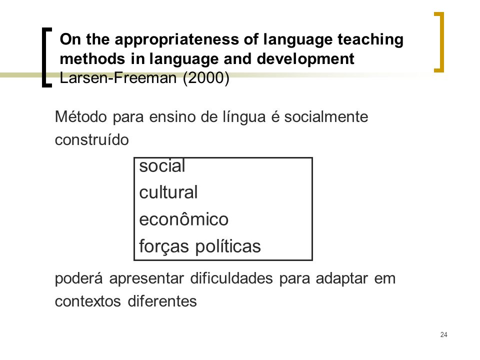 social cultural econômico forças políticas
