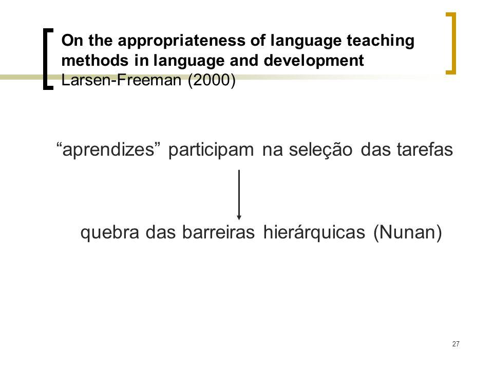 aprendizes participam na seleção das tarefas