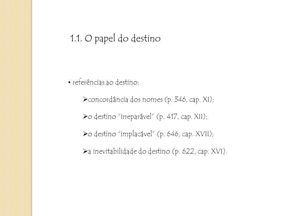 1.1. O papel do destino referências ao destino: