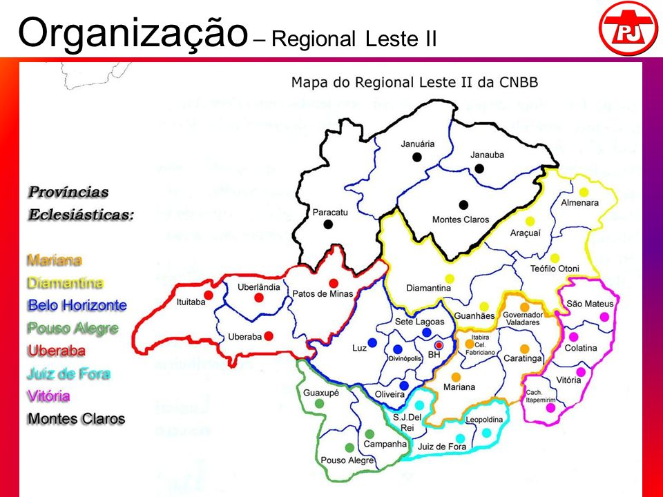 Organização – Regional Leste II