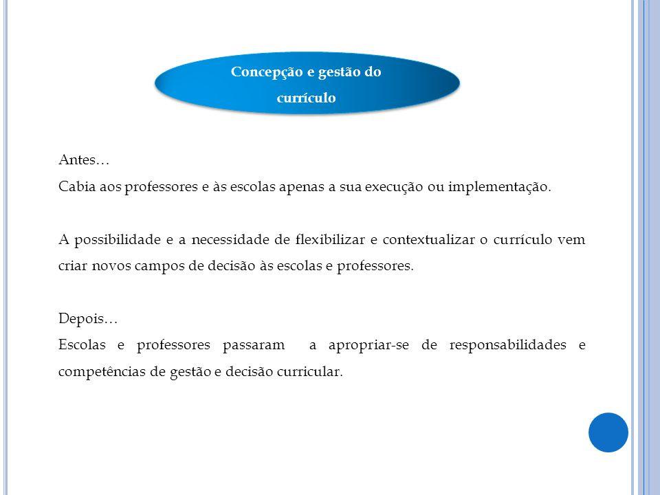 Concepção e gestão do currículo
