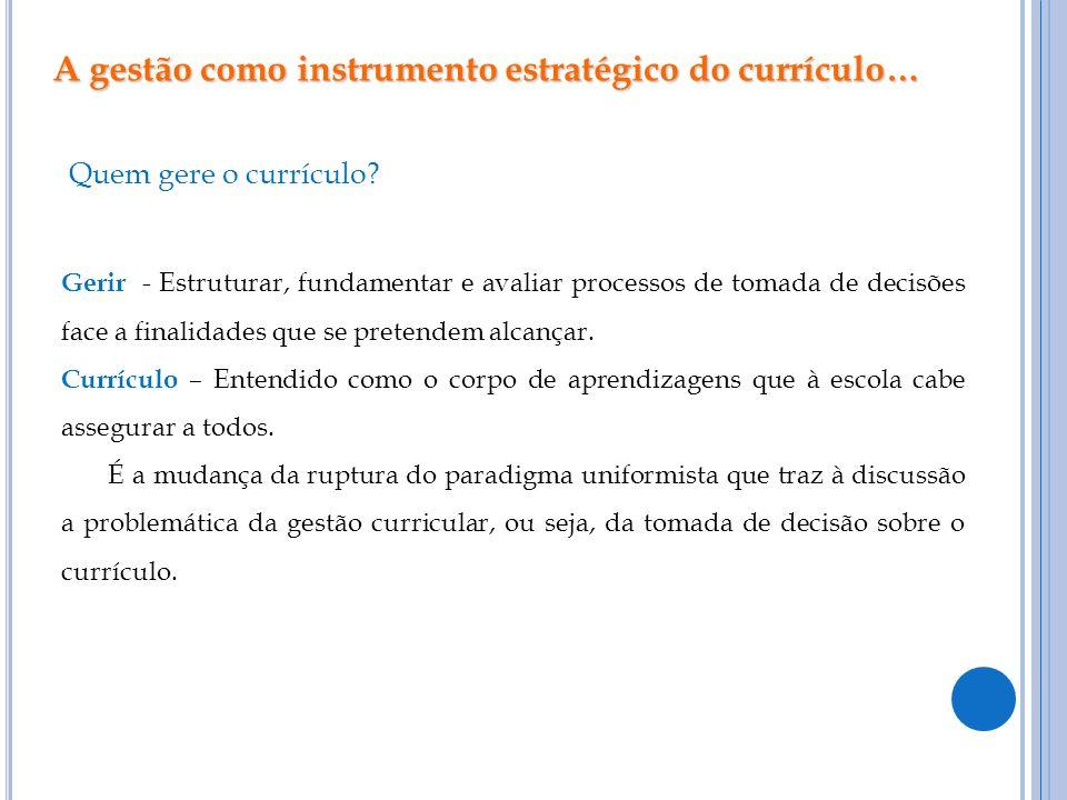 A gestão como instrumento estratégico do currículo…
