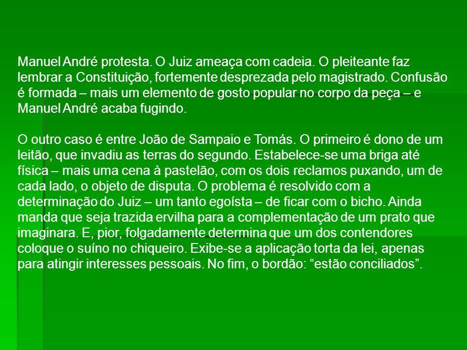 Manuel André protesta. O Juiz ameaça com cadeia