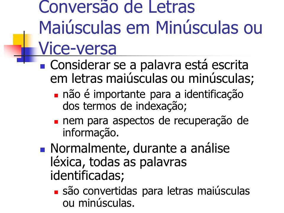 Conversão de Letras Maiúsculas em Minúsculas ou Vice-versa