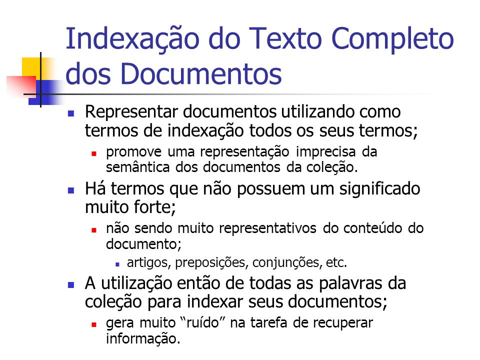 Indexação do Texto Completo dos Documentos