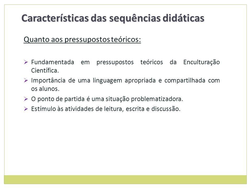 Características das sequências didáticas