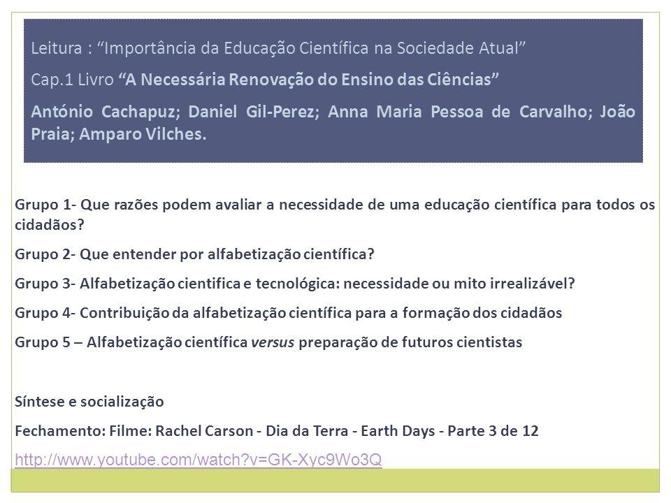 Leitura : Importância da Educação Científica na Sociedade Atual