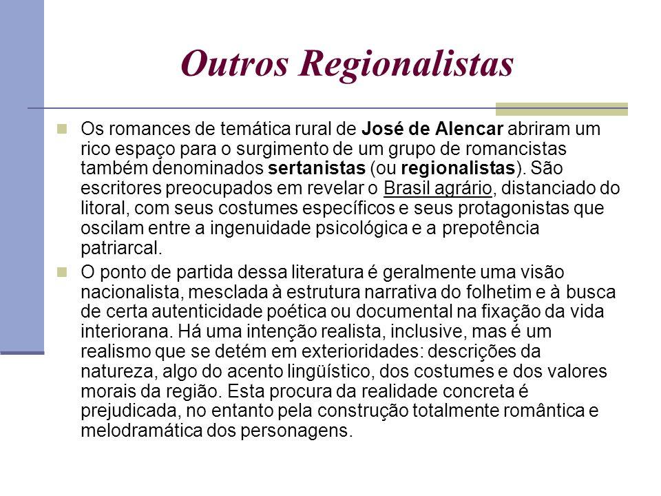 Outros Regionalistas