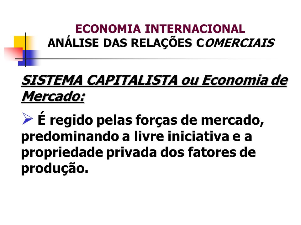 ECONOMIA INTERNACIONAL ANÁLISE DAS RELAÇÕES COMERCIAIS