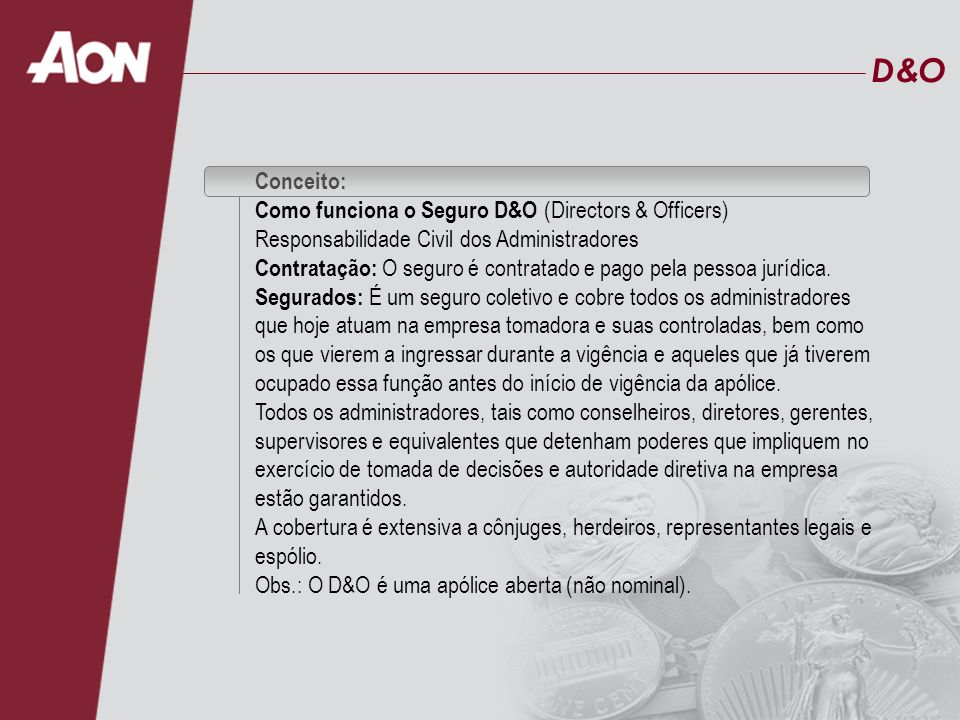 D&O Conceito: Como funciona o Seguro D&O (Directors & Officers) Responsabilidade Civil dos Administradores.