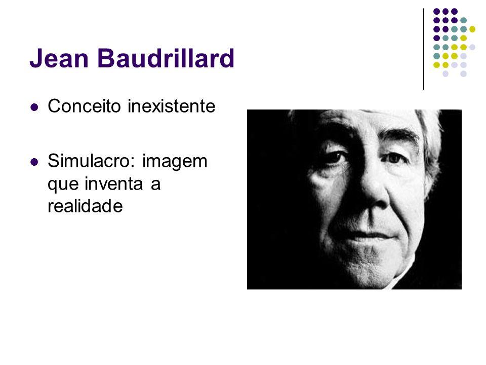 Jean Baudrillard Conceito inexistente