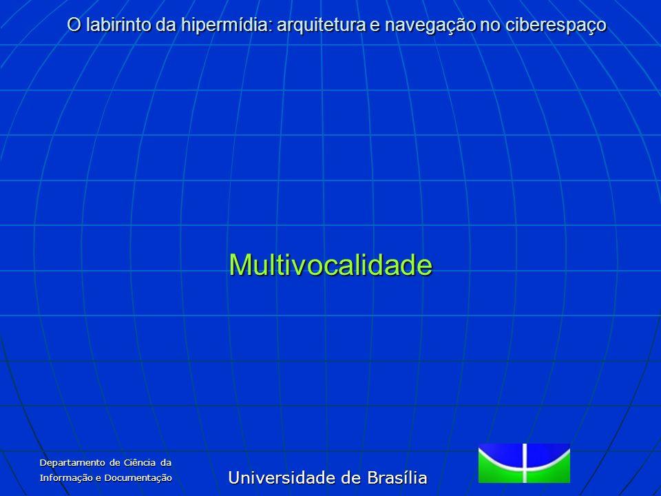 Multivocalidade Departamento de Ciência da Informação e Documentação