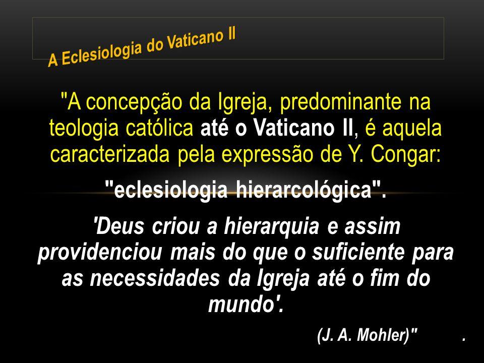 eclesiologia hierarcológica .