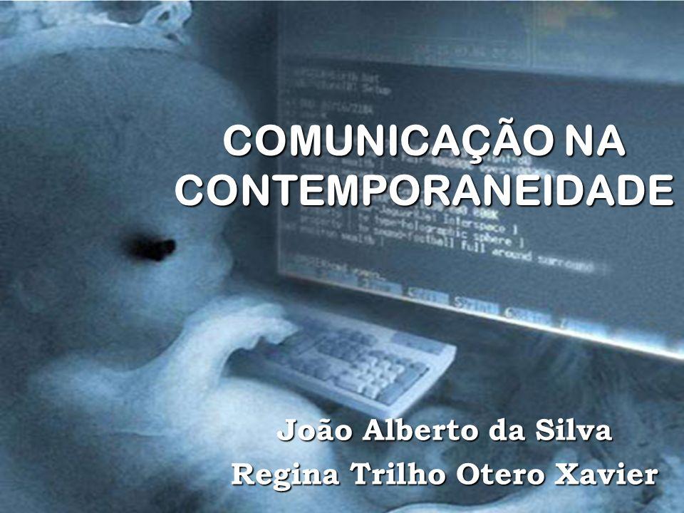 COMUNICAÇÃO NA CONTEMPORANEIDADE