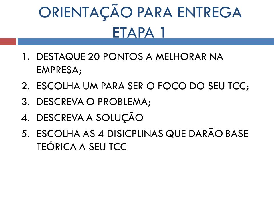 ORIENTAÇÃO PARA ENTREGA ETAPA 1